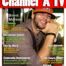 Channel A TV Magazine featuring Special Guest Brett