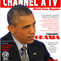 Channel A TV Magazine featuring Special Guest President Obama